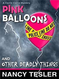 Pink Balloons And Other Deadly Things by Nancy Tesler ebook deal