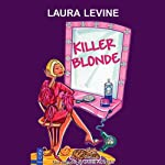 Killer Blonde: A Jaine Austen Mystery (       UNABRIDGED) by Laura Levine Narrated by Brittany Pressley