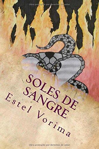 Soles de Sangre: Coronas y Cadenas: Volume 1