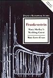 img - for Frankenstein: Mary Shelley's Wedding Guest (Twayne's Masterwork Studies) book / textbook / text book