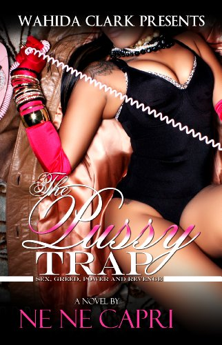 The Pussy Trap (Wahida Clark Presents)