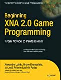 Beginning XNA 2.0 Game Programming: From Novice to Professional (Expert's Voice in Game Programming)