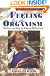 A Feeling for the Organism, 10th Aniv...