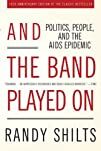 And the Band Played On: Politics, Peo…