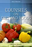 Counsels on Diet and Foods (English Edition)