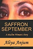 SAFFRON SEPTEMBER: A Muslim Woman