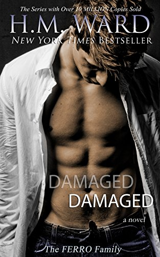 Holy hot for teacher!  Kindle Romance of the Day: H.M. Ward's bestseller Damaged: The Ferro Family