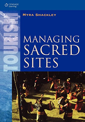 Managing Sacred Sites: Service Provision and the Visitor (Tourism, Leisure & Recreation Ser. Service Provision and Vis) by Myra Shackley (1-Nov-2001) Paperback