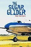 The Sugar Glider: Englische Lektüre für das 5. Lernjahr