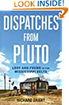 Dispatches from Pluto: Lost and Found...