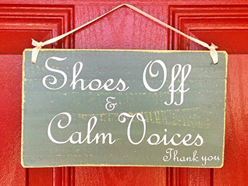 Shoes Off And Calm Voices (Choose Color) Rustic Shabby Chic Wood Wall Decor Sign