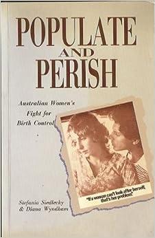 Australian History - Populate Or Perish