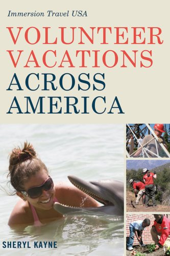 Volunteer Vacations Across America: Immersion Travel USA (Immersion Travel USA)