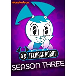 My Life as a Teenage Robot: Season 3