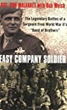 img - for Easy Company Soldier by Bob Welch [02 June 2009] book / textbook / text book