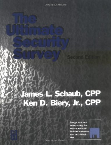 The Ultimate Security Survey, Second Edition