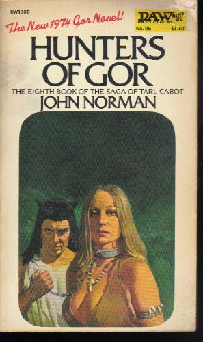 HUNTERS OF GOR - THE EIGHTH BOOK OF THE TARL CABOT SAGA, Jon Norman