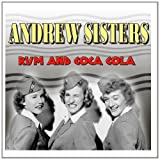Rum And Coca Cola Andrew Sisters