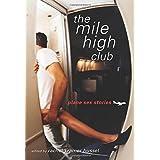 The Mile High Club: Plane Sex Stories ~ Rachel Kramer Bussel
