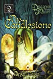 The Candlestone: 2 (Dragons in Our Midst)