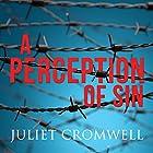 A Perception of Sin Hörbuch von Juliet Cromwell Gesprochen von: Cathy Conneff