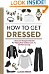 How to Get Dressed: A Costume Designe...