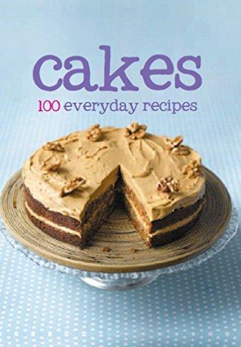 100 Recipes - Cakes (100 Everyday Recipes)