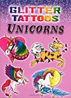 Glitter Tattoos Unicorns (Dover Tattoos)