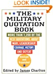 The Military Quotation Book: More tha...