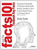 img - for Studyguide for Essentials of Psychiatric Mental Health Nursing: Concepts of Care in Evidence-Based Practice by Townsend, Mary C., ISBN 9780803638761 book / textbook / text book
