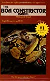 The Boa Constrictor Manual (The Herpetocultural Library) (1882770412) by De Vosjoli, Philippe