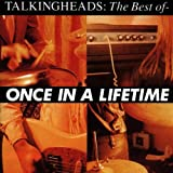 Once In A Lifetime: The Best Of Talking Headsby Talking Heads