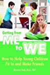 Getting from Me to We: How to Help Yo...