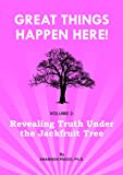 51hljVMhIYL. SL160  Revealing Truth Under The Jackfruit Tree (Great Things Happen Here!)