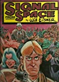 Signal from space (0878160140) by Eisner, Will