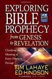 img - for Exploring Bible Prophecy from Genesis to Revelation: Clarifying the Meaning of Every Prophetic Passage (Tim LaHaye Prophecy Library) book / textbook / text book