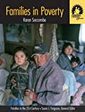 "Families in Poverty: Volume I in the ""Families in the 21st Century Series"""