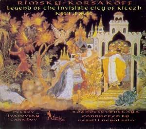 Rimsky-Korsakov: Legend of the Invisible City of Kitezh