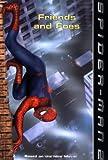 Spider-Man 2: Friends and Foes (Spider-Man) (0060571330) by Teitelbaum, Michael