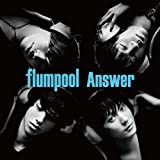Answer♪flumpool