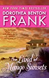 The Land of Mango Sunsets (0060892390) by Frank, Dorothea Benton