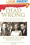 Dead Wrong: Straight Facts on the Cou...