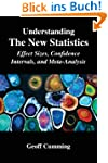 Understanding The New Statistics (Mul...