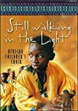 Still Walking in the Light: African Children's Choir [DVD]