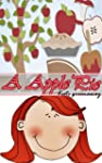 A, APPLE PIE (Nursery Rhymes for Chil...