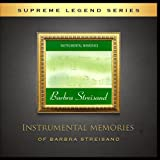Instrumental Memories of Barbra Streisand by The Instrumental Orchestra
