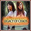 Legacy of Chaos: The Void Wielder Trilogy Volume 2 Audiobook by Cesar Gonzalez Narrated by David A. Conatser