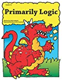 img - for Primarily Logic, Grades 2-4 book / textbook / text book