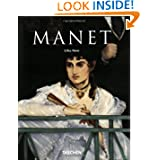 Edouard Manet, 1832-1883: The First of the Moderns (Taschen Basic Art)