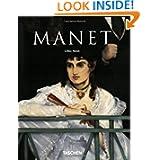 Edouard Manet, 1832-1883: The First of the Moderns (Taschen Basic Art)